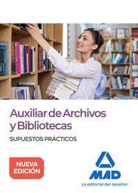 ARCHIVOS Y BIBLIOTECAS. SUPUESTOS PRACTICOS