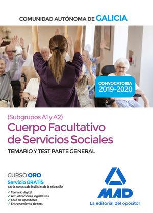 CUERPO FACULTATIVO SERVICIOS SOCIALES. TEMARIO Y TEST PARTE GENERAL