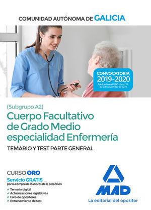 CUERPO FACULTATIVO DE GRADO MEDIO ESPECIALIDAD ENFERMERIA. TEMARIO Y TEST PARTE GENERAL