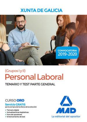 PERSONAL LABORAL DE LA XUNTA DE GALICIA (GRUPOS I  Y II). TEMARIO Y TEST PARTE GENERAL