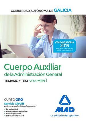 CUERPO AUXILIAR DE LA ADMINISTRACION GENERAL GALICIA. TEMARIO Y TEST VOLUMEN 1