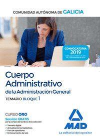 CUERPO ADMINISTRATIVO DE LA ADMINISTRACION GENERAL GALICIA. TEMARIO BLOQUE 1