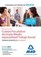 CUERPO FACULTATIVO DE GRADO MEDIO TRABAJO SOCIAL. TEMARIO ESPECÍFICO 1