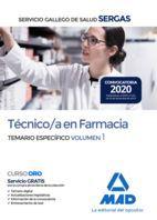 TECNICO/A EN FARMACIA SERGAS. TEMARIO ESPECÍFICO VOL. 1