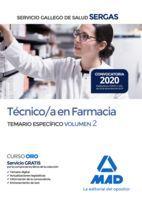 TÉCNICO/A EN FARMACIA DEL SERVICIO GALLEGO DE SALUD . TEMARIO ESPECÍFICO VOLUMEN 2