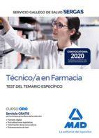 TÉCNICO/A EN FARMACIA DEL SERGAS. TEST DEL TEMARIO ESPECÍFICO