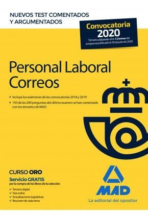 PERSONAL LABORAL DE CORREOS Y TELÉGRAFOS. NUEVOS TEST COMENTADOS Y ARGUMENTADOS