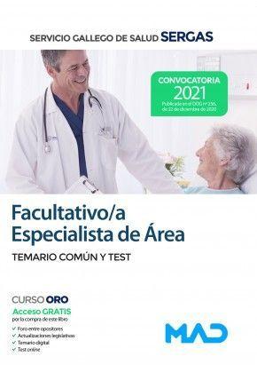 FACULTATIVO ESPECIALISTA DE AREA SERGAS. TEMARIO COMUN Y TEST