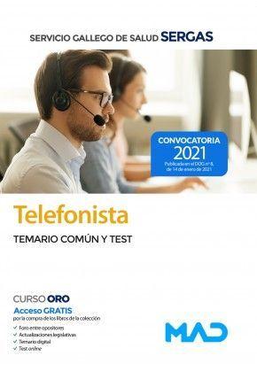 TELEFONISTA DEL SERVICIO GALLEGO DE SALUD SERGAS. TEMARIO COMÚN Y TEST