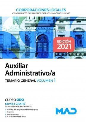 AUXILIAR ADMINISTRATIVO/A DE CORPORACIONES LOCALES. TEMARIO GENERAL VOLUMEN 1