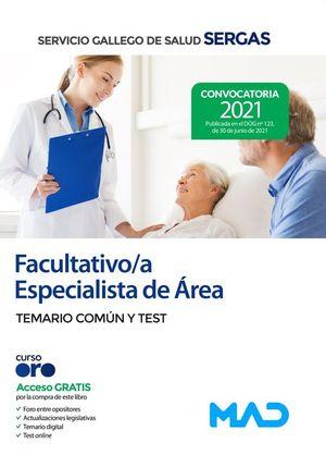 FACULTATIVO/A ESPECIALISTA DE ÁREA. TEMARIO COMÚN Y TEST