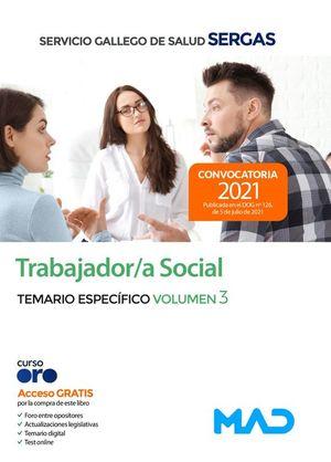 TRABAJADOR/A SOCIAL TEMARIO ESPECÍFICO VOLUMEN 3 SERGAS