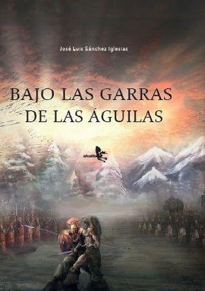 BAJO LAS GARRAS DE LAS AGUILAS