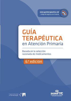 (6ª) GUIA TERAPEÚTICA EN ATENCIÓN PRIMARIA  **