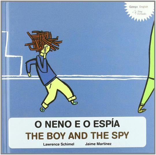 O NENO E O ESPIA / THE BOY AND THE SPY