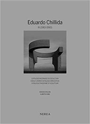EDUARDO CHILLIDA. VOL. III (1983-1990)