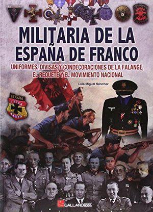 MILITARIA DE LA ESPAÑA DE FRANCO