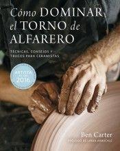 CÓMO DOMINAR EL TORNO DE ALFARERO