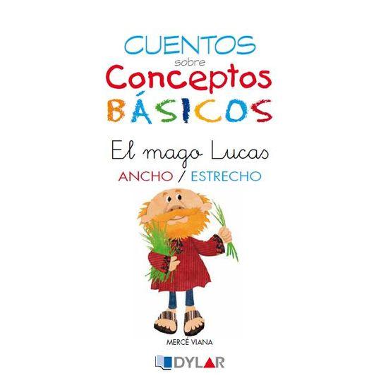 CONCEPTOS BÁSICOS - 3 ANCHO / ESTRECHO