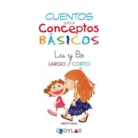 CONCEPTOS BÁSICOS - 4 LARGO / CORTO