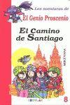EL CAMINO DE SANTIAGO - LIBRO 8