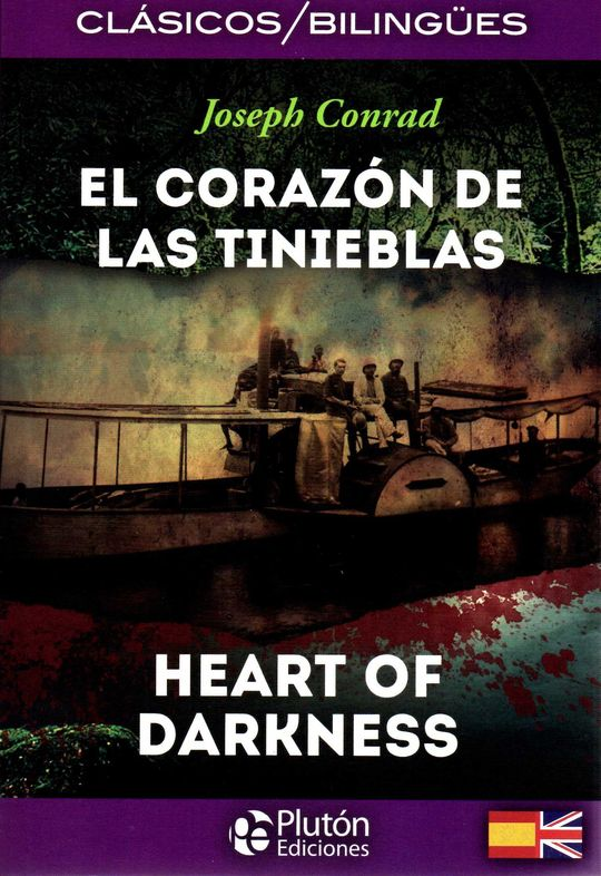 EL CORAZON DE LAS TINIEBLAS / HEART OF DARKNESS