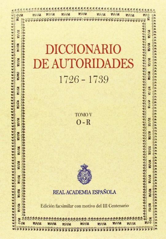 DICCIONARIO DE AUTORIDADES (TOMO V)