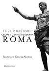 FUROR BARBARI. CELTAS Y GERMANOS CONTRA ROMA