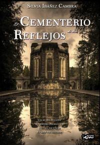 EL CEMENTERIO DE LOS REFLEJOS
