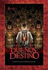 DUEÑOS DEL DESTINO