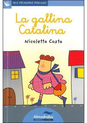 LA GALLINA CATALINA (LETRA CURSIVA)