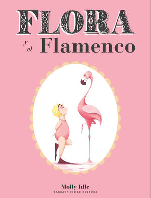 FLORA Y EL FLAMENCO