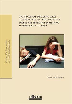 TRASTORNOS DEL LENGUAJE Y COMPETENCIA COMUNICATIVA.