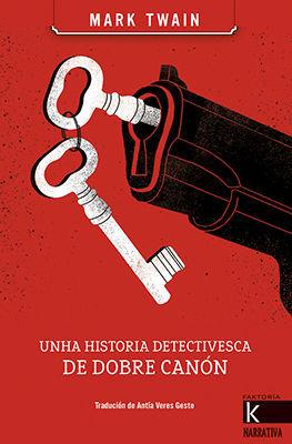 UNHA HISTORIA DETECTIVESCA DE DOBRE CANON