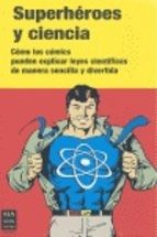 SUPERHEROES Y CIENCIA -PACK-