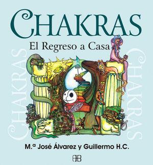 CHAKRAS, EL REGRESO A CASA