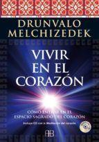 VIVIR EN EL CORAZÓN (CONTIENE CD CON MEDITACION)