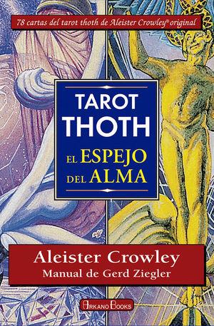 TAROT THOTH. EL ESPEJO DEL ALMA
