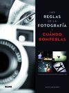 LAS REGLAS DE LA FOTOGRAF¡A Y CUNDO ROMPERLAS
