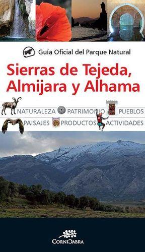 GUÍA OFICIAL DEL PARQUE NATURAL DE LAS SIERRAS DE TEJEDA, ALMIJARA Y ALHAMA