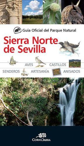 GUÍA OFICIAL DEL PARQUE NATURAL DE LA SIERRA NORTE DE SEVILLA