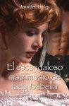 EL ESCANDALOSO MATRIMONIO DE LADY ISABELLA