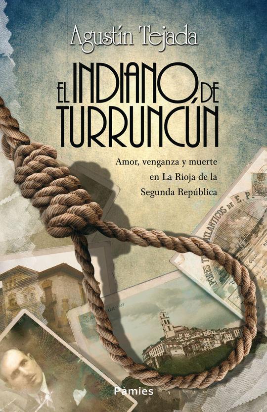 EL INDIANO DE TURRUNCÚN