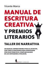 MANUAL DE ESCRITURA CREATIVA Y PREMIOS LITERARIOS