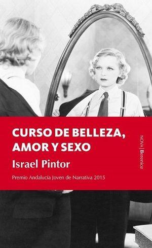 CURSO DE BELLEZA, AMOR Y SEXO