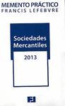 MEMENTO PRACTICO SOCIEDADES MERCANTILES 2013