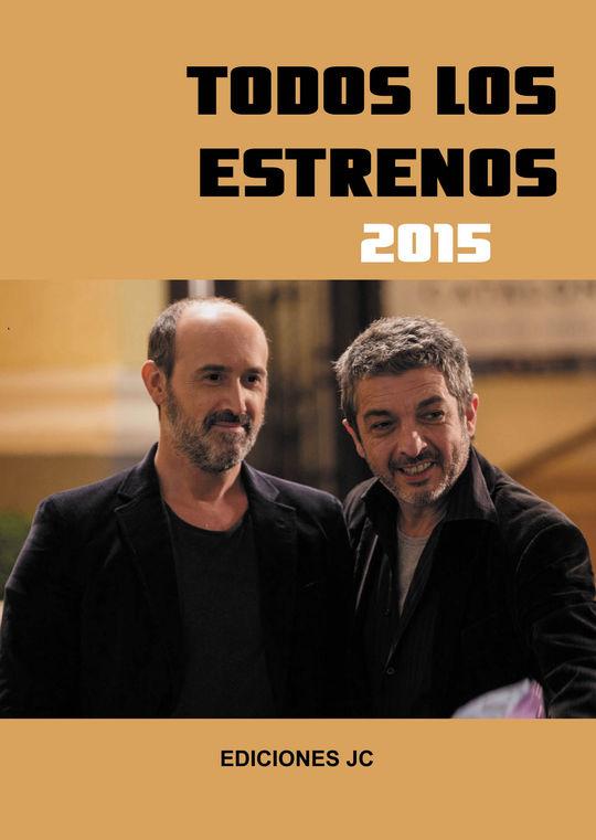 TODOS LOS ESTRENOS DE 2015