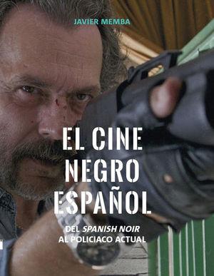 EL CINE NEGRO ESPAÑOL