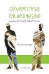 CONVERTIRSE EN UNO MISMO (MANUAL DEL TAROT TERAPEUTICO)