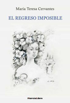 REGRESO IMPOSIBLE